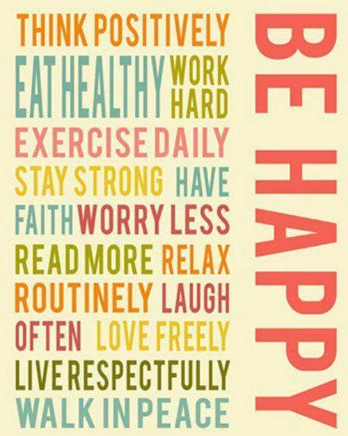 Be Healthy; Be Happy